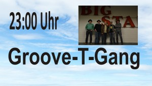 Samstag 23-00 Groove-T-Gang
